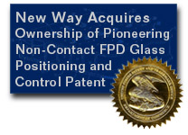 New Way announces acquisition of patent for positioning and control of FPD Glass