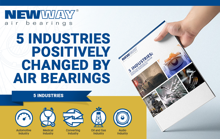 5 Industries Positively Changed By Air Bearings