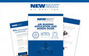 Design and Application Guide New Way Air Bearings 2021